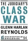 The Judiciary's Class War (Encounter Broadsides)