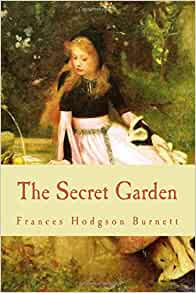 The Secret Garden Frances Hodgson Burnett 9781516840205