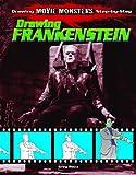 Drawing Frankenstein, Greg Roza, 1615330194