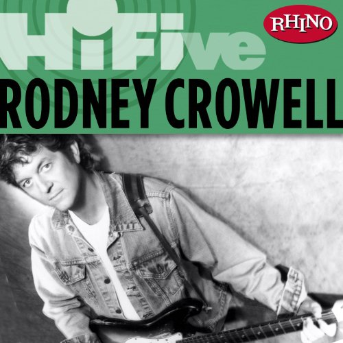 Rhino Hi-Five: Rodney Crowell ...