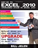 Rev up to Excel 2010, Bill Jelen, 1615470018