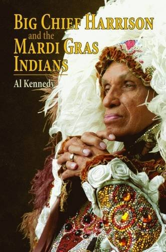 Mardi Gras Indians (Big Chief Harrison and the Mardi Gras Indians)