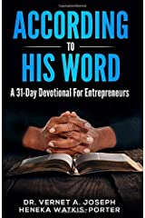 According To His Word: A 31 Day Devotional For Entrepreneurs Paperback