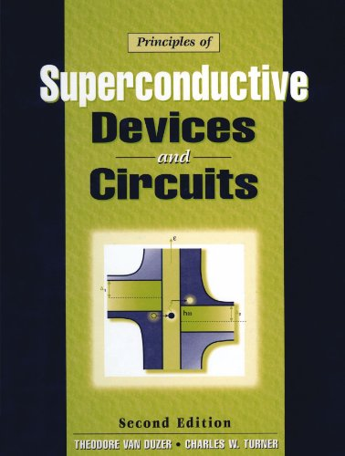 Principles of Superconductive Devices and Circuits (2nd Edition)