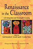 Cover of Renaissance in the Classroom: Arts Integration and Meaningful Learning