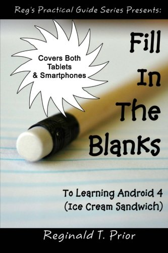 Fill In The Blanks To Learning Android 4 - Ice Cream Sandwich pdf epub