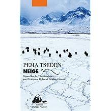 Neige: Nouvelles du Tibet