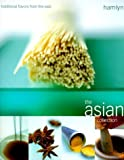 img - for The Asian Collection: Traditional Flavors From The East by Van den Berg, Oona (2000) Paperback book / textbook / text book