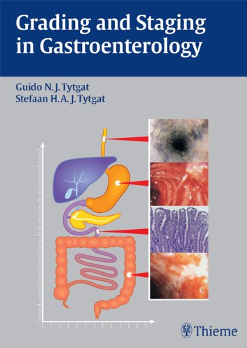 Grading and Staging in Gastroenterology (1st 2008) [Tytgat & Tytgat]