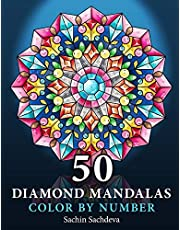50 Diamond Mandalas: Color by Number Coloring Book for Adults features decorated mandalas of diamonds, pearls, jewels, gems and crystals for stress relief and relaxation