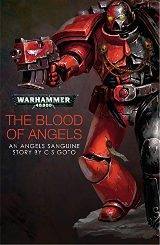 Amazon the blood of angels warhammer 40000 ebook c s goto the blood of angels warhammer 40000 by goto c s kindle app ad fandeluxe Choice Image