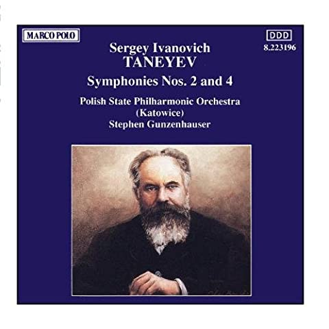 TANEYEV, S. I.: Symphonies Nos. 2 and 4 (Taneyev Symphony 4)