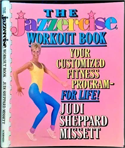 Jazzercise Workout Book: Your Customized Fitness Program--For Life by Judi Sheppard Missett (1986-05-01)