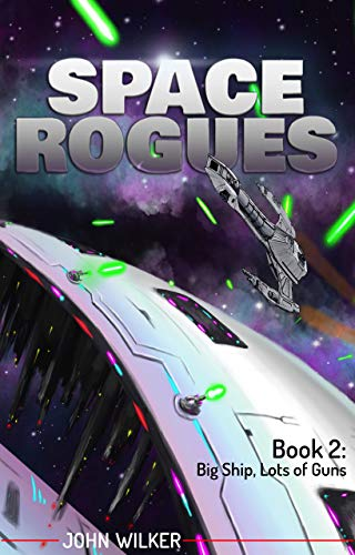 Space Rogues 2: Big Ship, Lots of Guns