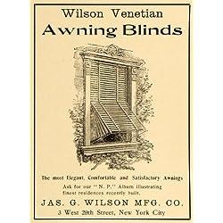 1904 Ad Jas. G. Wilson Venetian Awning Blinds Home Improvement New York City - Original Print Ad