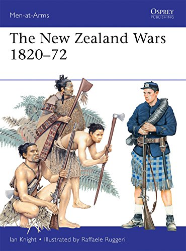 The New Zealand Wars 1820–72 (Men-at-Arms)
