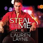 Steal Me   Lauren Layne