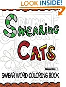 #5: Swearing Cats: A Swear Word Coloring Book featuring hilarious cats : Sweary Coloring Books : Cat Coloring Books
