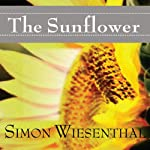The Sunflower: On the Possibilities and Limits of Forgiveness | Simon Wiesenthal