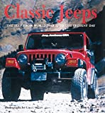 Classic Jeeps : The Jeep from World War II to the Present Day, Carroll, John and Stuart, Gary, 0760308942