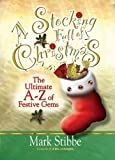 A Stocking Full of Christmas: The Ultimate A-Z of Festive Gems