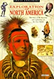 Exploration of North America, Barron's Educational Editorial Staff, 0764106341