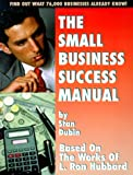 The Small Business Success Manual, Stan Dubin, 096625550X