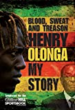 Front cover for the book Blood Sweat and Treason: My Story by Henry Olonga