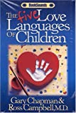 The Five Love Languages of Children Audio Cassette (Booksounds)