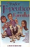 Poder Terpeutico de la Familia : Una Perspectiva General e Ilustrada de la Vida conel Ninos Perturbado del Sistema de Crianza o Adoptado, Delaney, Richard, 1885473621