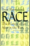 Race: The History of an Idea in the West (Woodrow Wilson Centre Press)