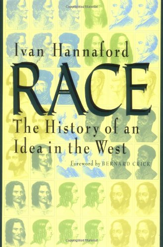 Race: The History of an Idea in the West (Woodrow Wilson Centre Press) from Brand: Johns Hopkins University Press