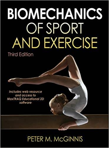 Biomechanics Of Sport And Exercise With Webresource And