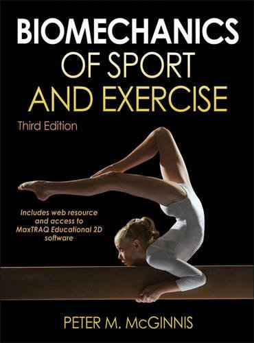 Biomechanics of Sport and Exerci...