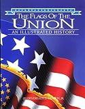 The Flags of the Union, Devereaux D. Cannon, 0882899538