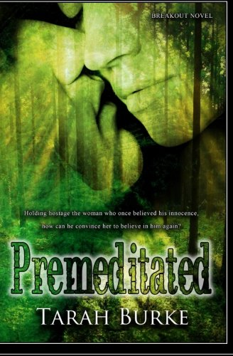 Read Online Premeditated (Finding Home Chronicles) (Volume 1) pdf epub