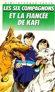 Les six compagnons et la fiancée de Kafi  par Pierre Dautun