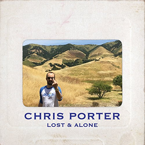 Lost & Alone [Explicit]