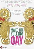 Make The Yuletide Gay by Keith Jordan