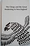 The Clergy and the Great Awakening in New England, David Harlan, 0835710971