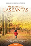 Mis hermanas las santas (Spanish Edition)