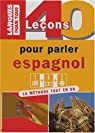 40 Leçons pour parler espagnol par Gerboin