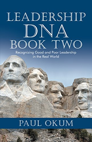 Leadership Dna, Book Two: Recognizing Good and Poor Leadership in the Real World (English Edition)