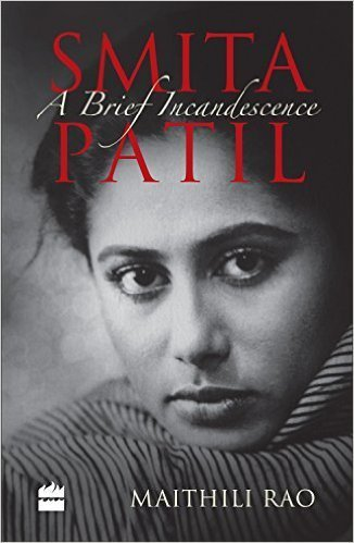 Smita Patil: A Brief Incandescence
