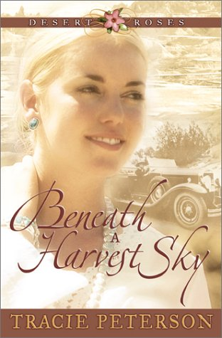 Beneath a Harvest Sky (Desert Roses #3)