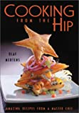 Cooking from the Hip, Olaf Mertens, 1552853357