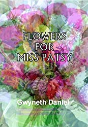 Flowers for Miss Patsy