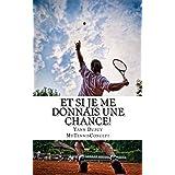 Et si je me donnais une chance!: Apprendre à apprendre! (French Edition)
