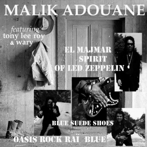 El Majmar: Spirit of Led Zepellin (Oasis Rock Rai Blue Version)
