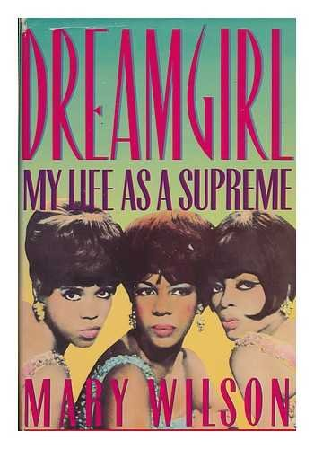 Dreamgirl: My Life As a Supreme (Home White Depot Settlement)
